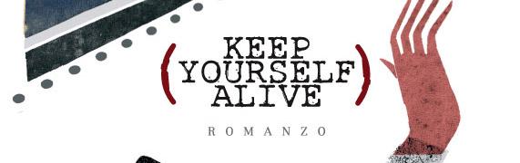 keepyourselfalive_massimilianocitta
