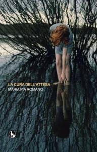 """copertina """"La Cura Dell'Attesa"""" Lupo Editore"""