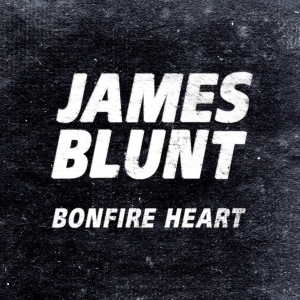 James Blunt - Bonfire Night