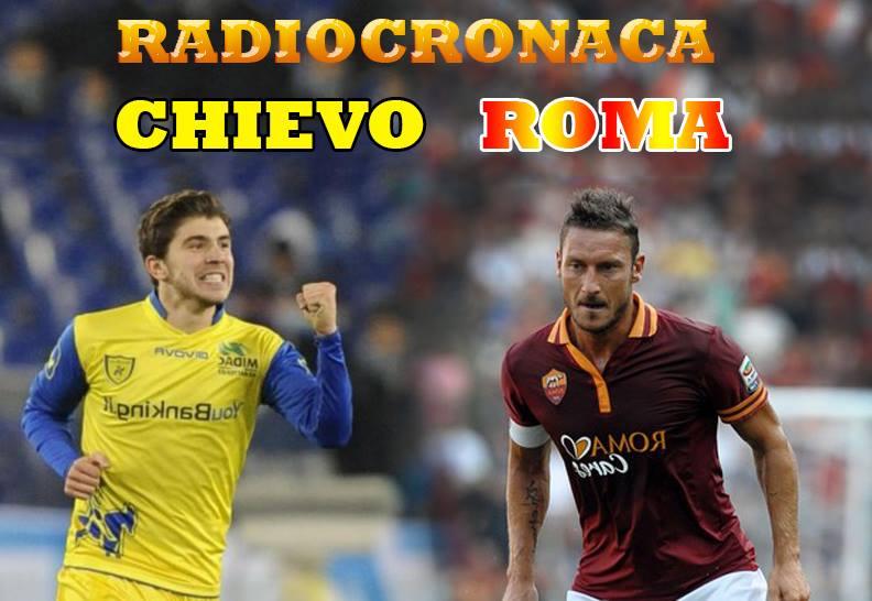 Radiodiretta Live Streaming Chievo-ROma