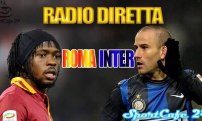 Segui su SportCafe24 la Radio Diretta di Roma-Inter
