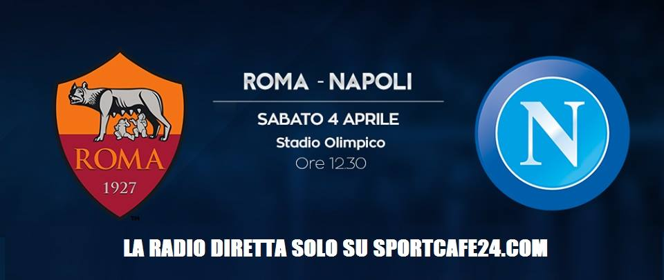 Radio cronaca Roma-Napoli