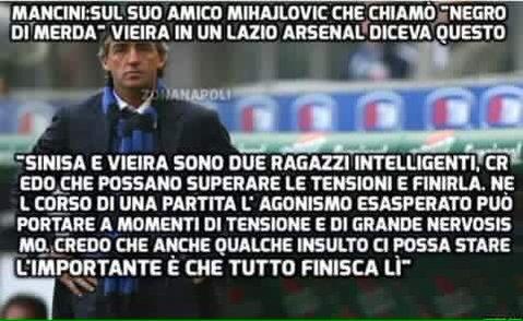 Mancini difende Mihajlovic per gli insulti razzisti a Vieira.