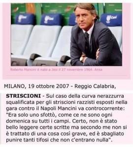Mancini giustifica il razzismo dei tifosi.